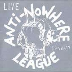 Anti-Nowhere League - So What? Live