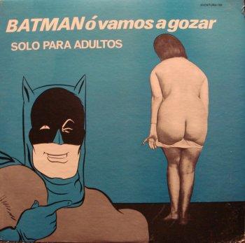 Batman ó vamos a gozar