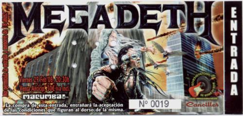 Megadeth, 29 de Febrero de 2008