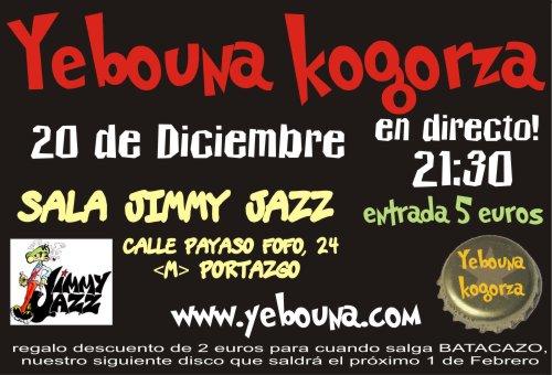 Yebouna Kogorza - Jimmy Jazz, 20 de diciembre