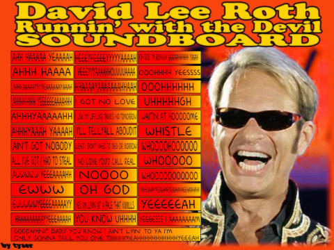 David Lee Roth - Runin' with the Devil Soundboard