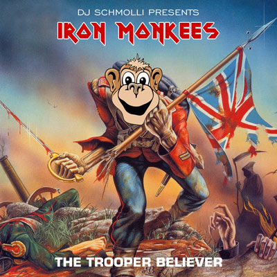 Iron Monkees - The Trooper Believer