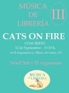 Cats On Fire (El Argonauta)