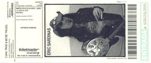 Eric Sardinas, 4 de noviembre de 2009