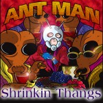Ant Man - Shrinkin Thangs