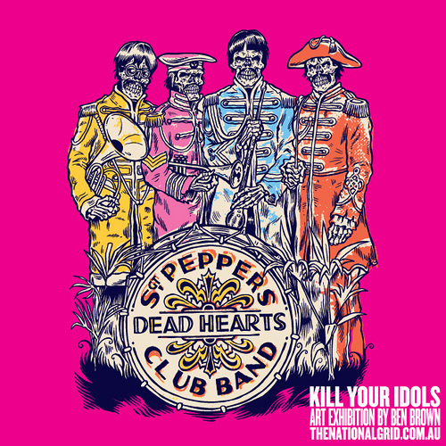 Kill Your Idols by Ben Brown
