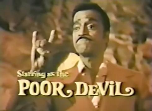 Sammy Davis Jr. starring as the Poor Devil